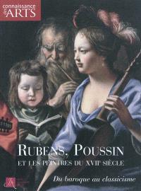 Rubens, Poussin et les peintres du XVIIe : du baroque au classicisme