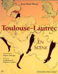 Toulouse-Lautrec en scène