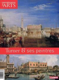 Turner & ses peintres