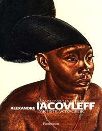 Alexandre Iacovleff, l'artiste voyageur