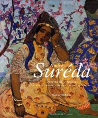 André Suréda : peintre du Maghreb et l'âme orientale