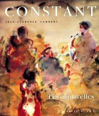 Constant : les aquarelles