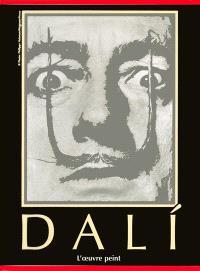 Dali : l'oeuvre peint : 1904-1989