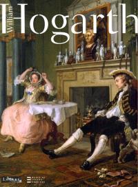 Hogarth : exposition, Paris, Musée du Louvre, 17 oct. 2006-8 janv. 2007