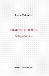 Imagerie, magie : collages littéraires; Trace
