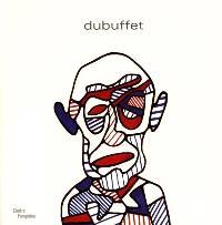 Jean Dubuffet : exposition, Paris, Centre Georges Pompidou, 12 sept.-31 déc. 2001