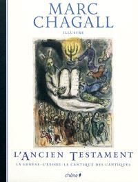 L'Ancien Testament : la Genèse, l'Exode, le Cantique des cantiques