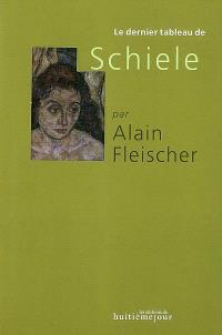 Le dernier tableau de Schiele