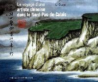 Le voyage d'une artiste chinoise dans le Nord-Pas-de-Calais