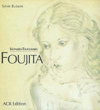 Léonard-Tsuguharu Foujita. Volume 2