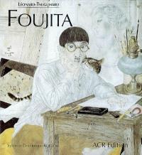 Léonard-Tsuguharu Foujita. Volume 1