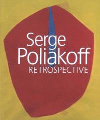 Serge Poliakoff : rétrospective