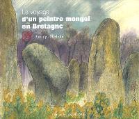 Voyage d'un peintre mongol en Bretagne