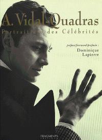 A. Vidal-Quadras : portraitiste des célébrités