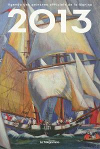 Agenda 2013 des peintres officiels de la Marine