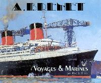 Albert Brenet : voyages et marines