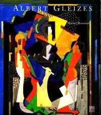 Albert Gleizes, 1881-1953