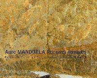 Anne Mandorla : peintures nomades