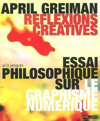 April Greiman, réflexions créatives