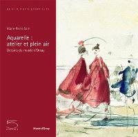 Aquarelle : atelier en plein air : dessins du musée d'Orsay