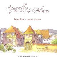 Aquarelles au cœur de l'Alsace. Volume 1