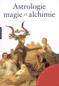 Astrologie, magie et alchimie : repères iconographiques
