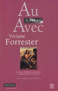 Au Louvre avec Viviane Forrester : la Vierge à l'enfant avec sainte Anne, Léonard de Vinci, 1452-1519