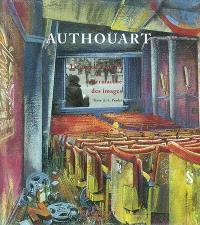 Authouart : le grand canyon du supermarché des images : exposition, Fécamp, Palais Bénédictine, 8 février-15 juin 2003