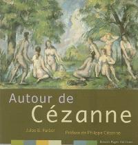 Autour de Cézanne