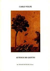 Autour de Giotto : le long parcours de la manière très douce et si unie de la peinture du trecento