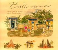 Bali : aquarelles