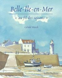 Belle-Ile-en-Mer, au fil des saisons