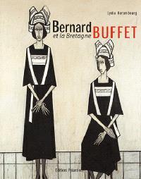 Bernard Buffet et la Bretagne