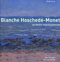 Blanche Hoschedé-Monet : un destin impressionniste