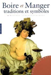 Boire et manger : traditions et symboles : repères iconographiques