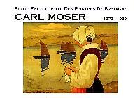 Carl Moser : 1873-1939