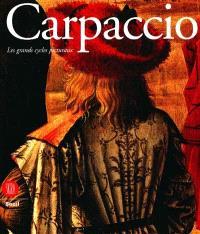 Carpaccio : les cycles narratifs