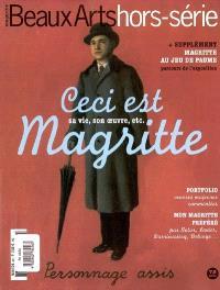 Ceci est Magritte : sa vie, son oeuvre, etc.