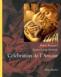 Célébration de l'amour : regards sur Marie-Madeleine