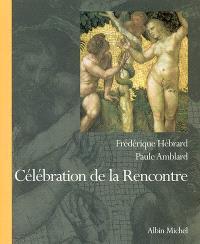 Célébration de la rencontre : regards sur Adam et Eve