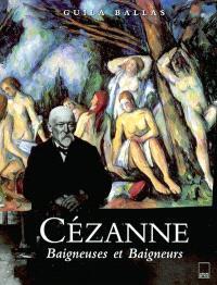 Cézanne, baigneuses et baigneurs : thème et composition
