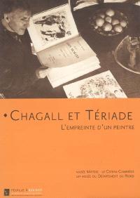 Chagall et Tériade : l'empreinte d'un peintre : exposition, Le Cateau-Cambrésis, Musée Matisse, 18 nov. 2006-26 févr. 2007