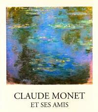 Claude Monet et ses amis : catalogue