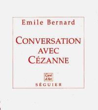 Conversation avec Cézanne