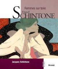 Daniel Schintone : femmes sur toile