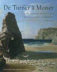 De Turner à Monet : la découverte de la Bretagne par les paysagistes au XIXe siècle