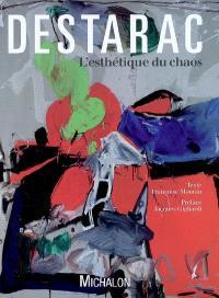 Destarac, l'esthétique du chaos