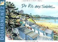 Douarnenez : du Ris aux Sables...