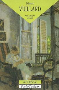 Edouard Vuillard : le monde du silence (1868-1940)