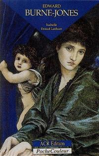 Edward Burne-Jones : le rayonnement international d'un artiste anglais à l'aube du XXe siècle